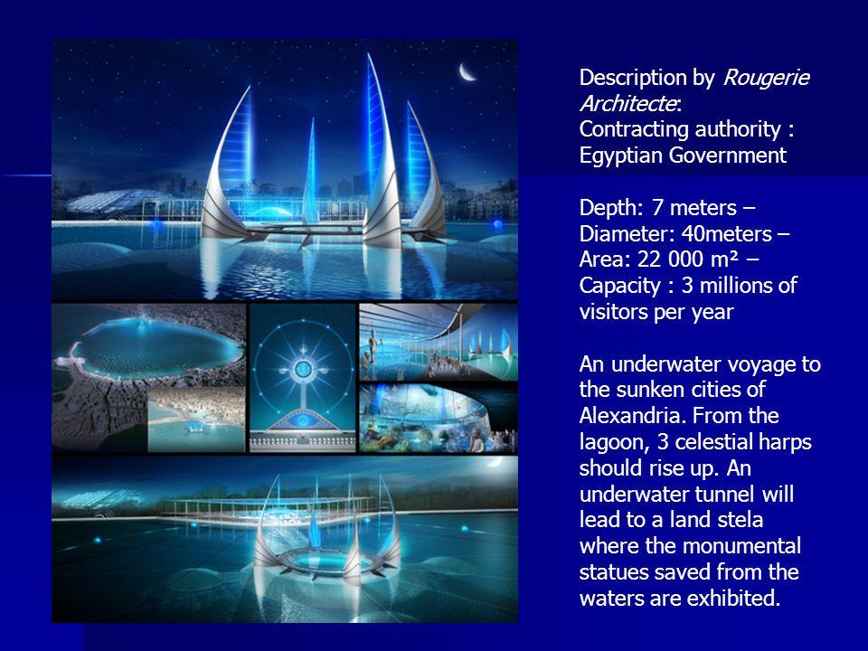 Description by Rougerie Architecte: