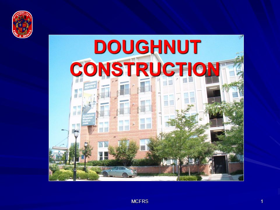 DOUGHNUT CONSTRUCTION