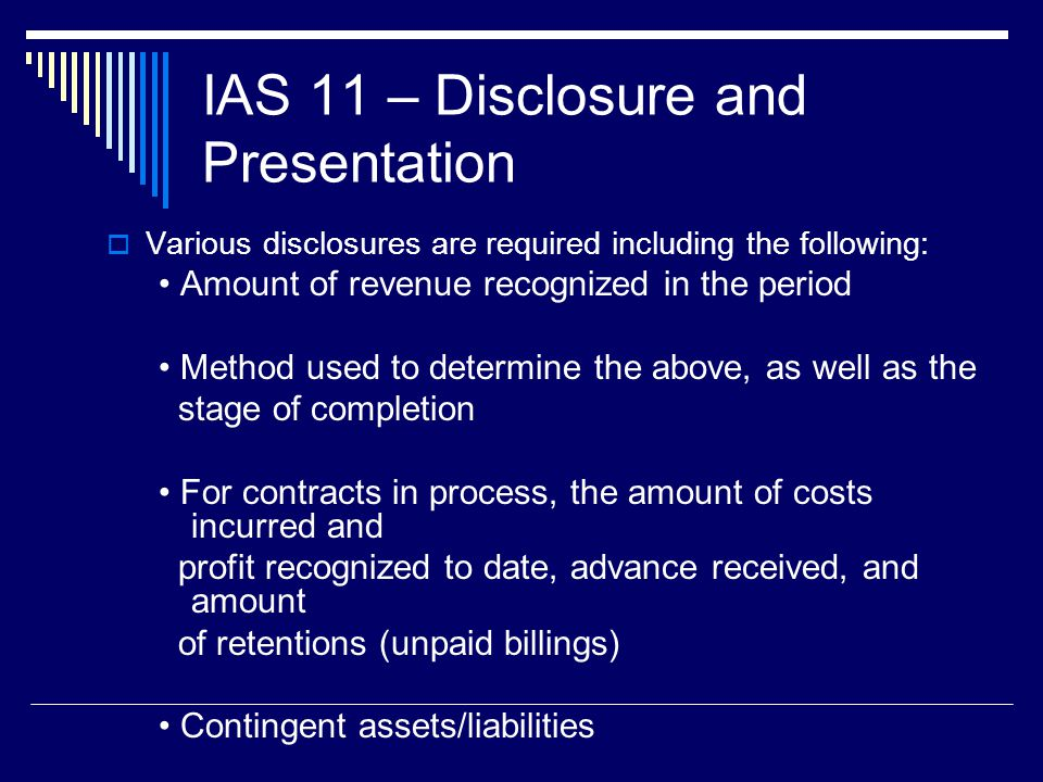 IAS 11 – Disclosure and Presentation