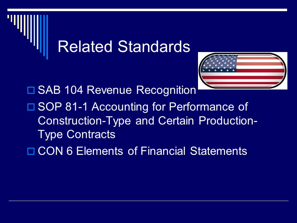Related Standards SAB 104 Revenue Recognition
