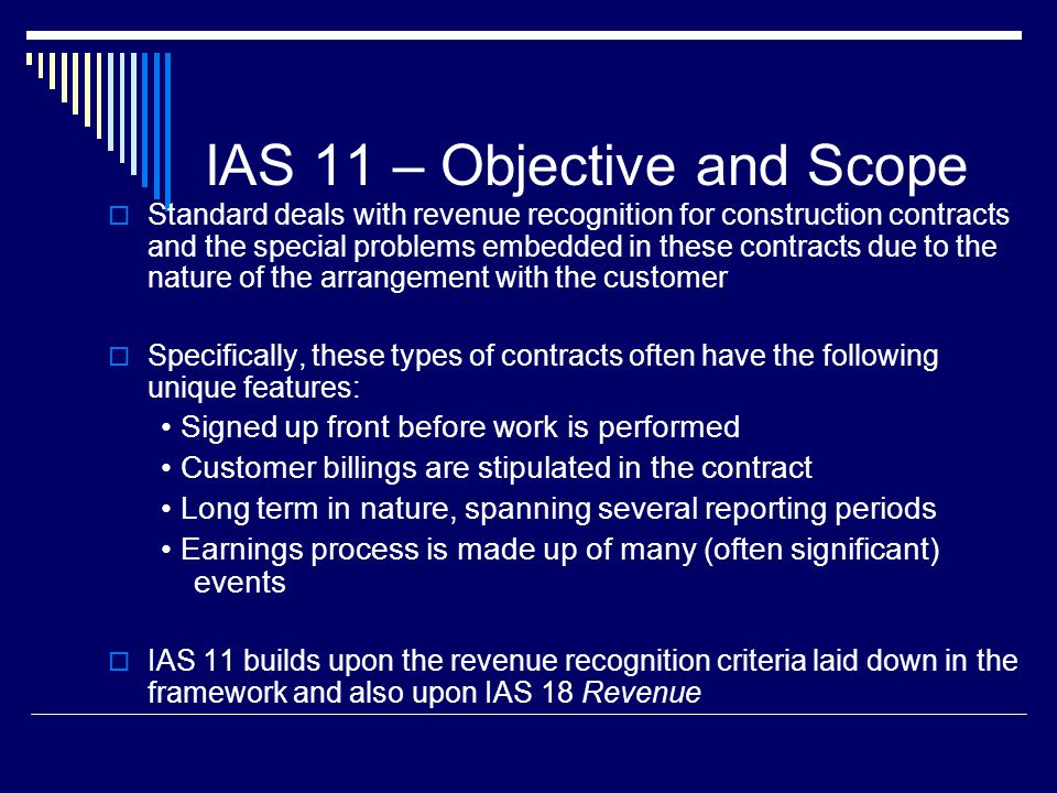 IAS 11 – Objective and Scope