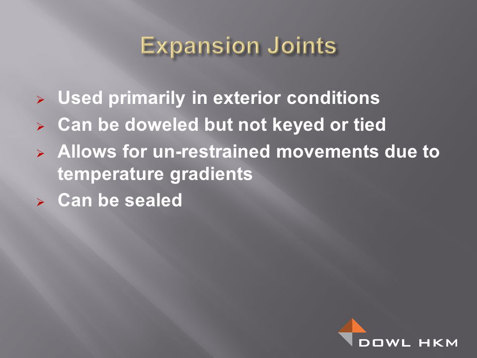 Expansion Joints Used primarily in exterior conditions