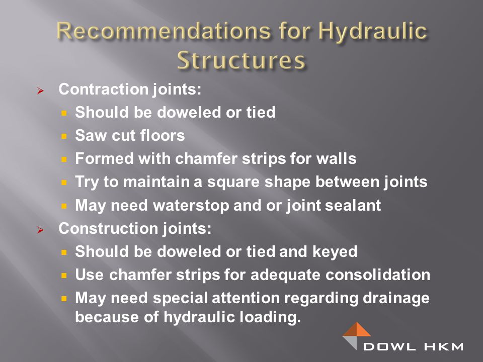 Recommendations for Hydraulic Structures