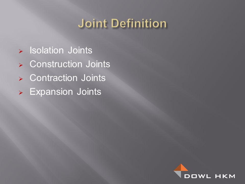 Joint Definition Isolation Joints Construction Joints