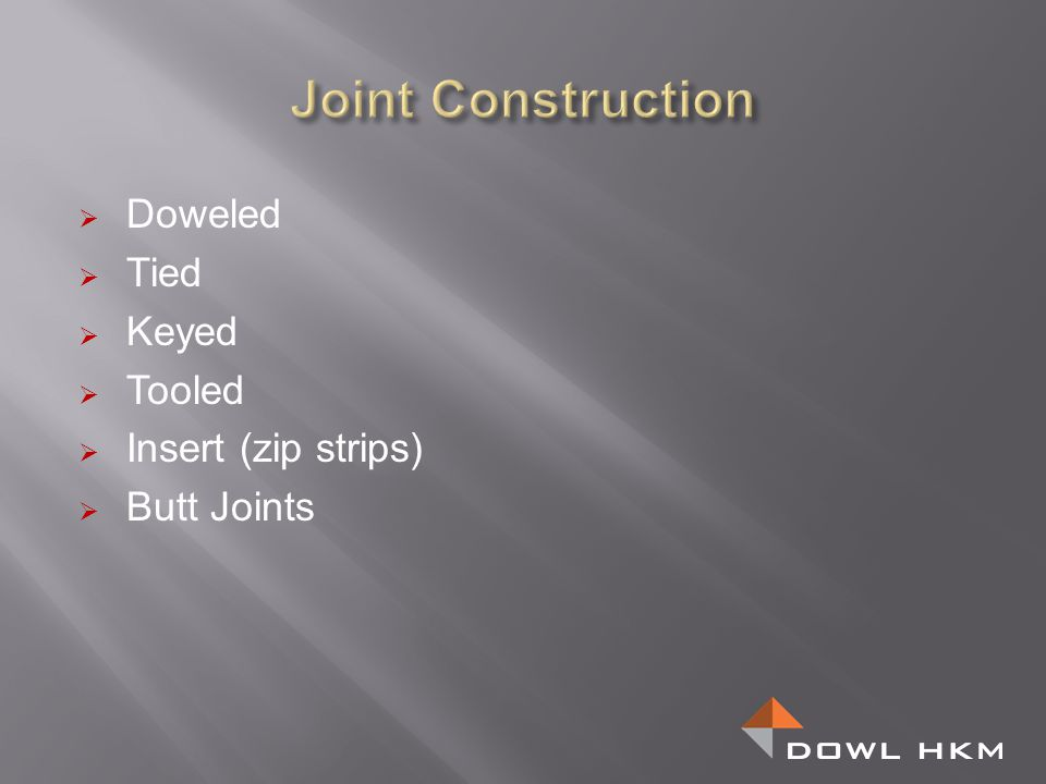 Joint Construction Doweled Tied Keyed Tooled Insert (zip strips)