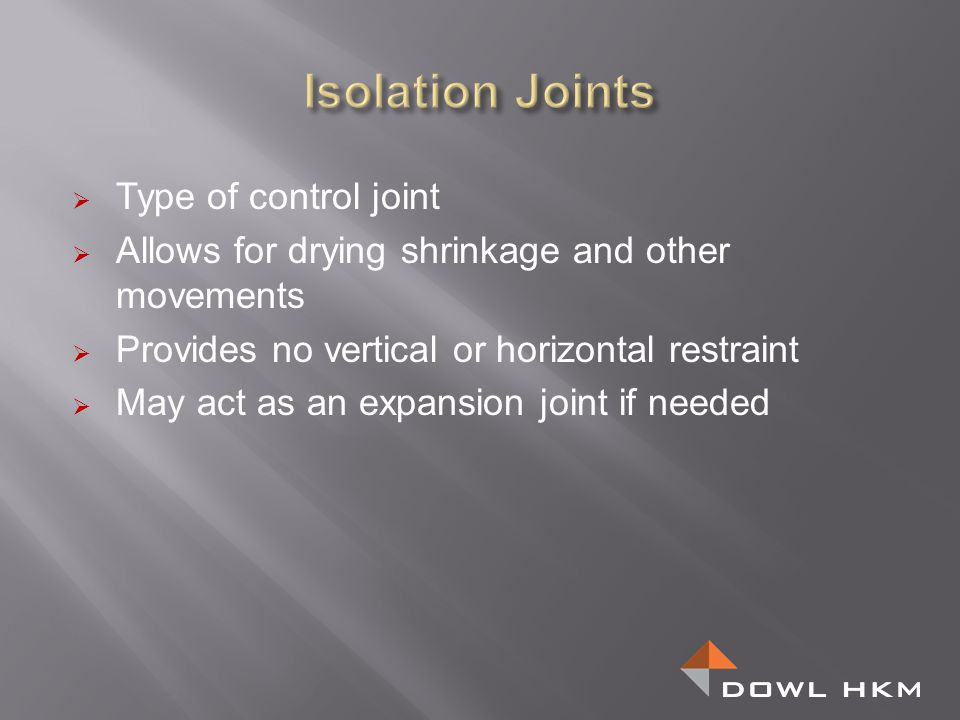 Isolation Joints Type of control joint
