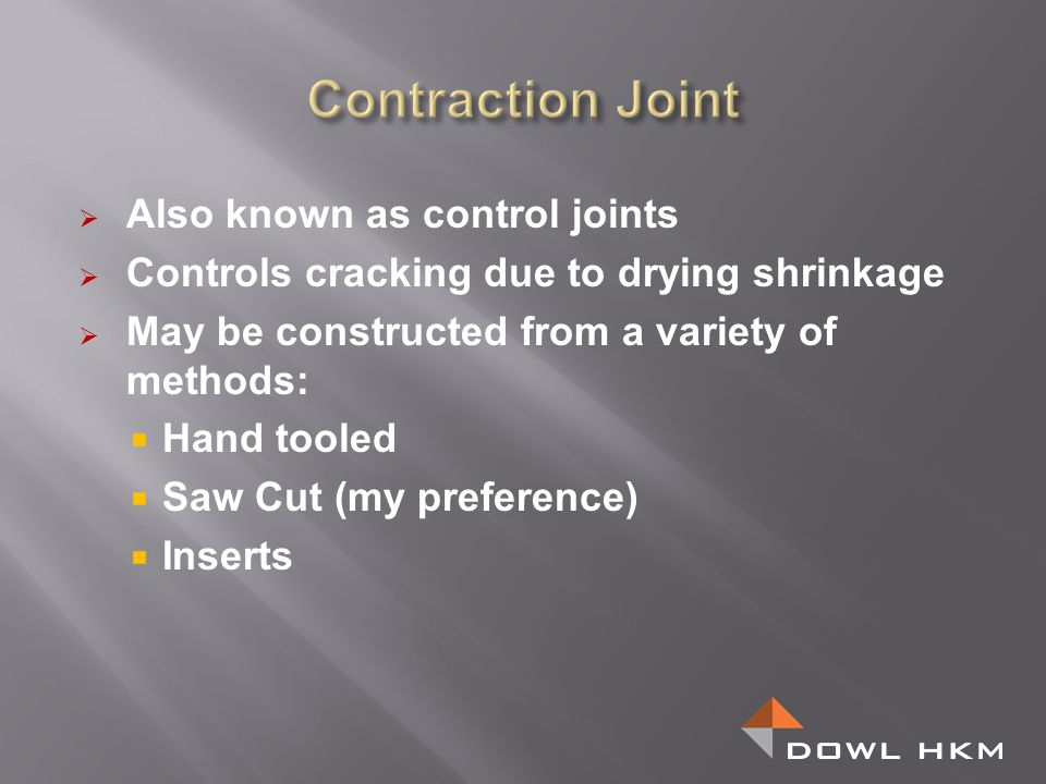 Contraction Joint Also known as control joints