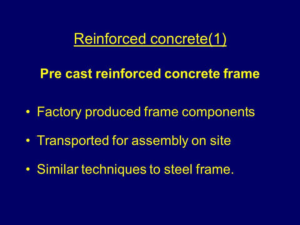 Reinforced concrete(1) Pre cast reinforced concrete frame