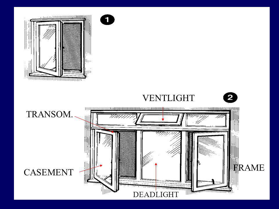 VENTLIGHT TRANSOM. FRAME CASEMENT DEADLIGHT