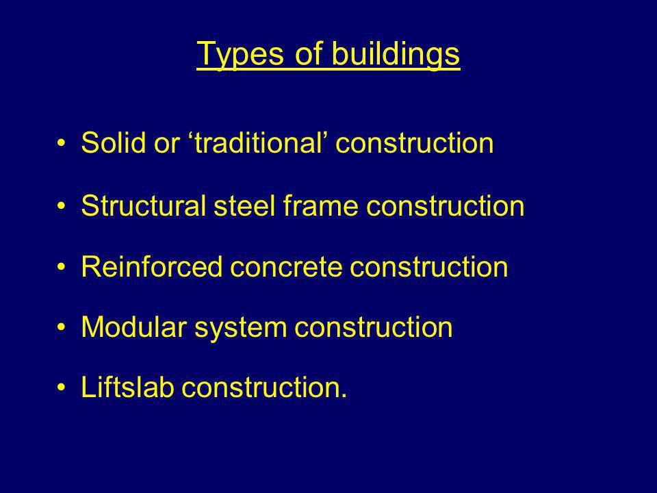 Types of buildings Solid or 'traditional' construction