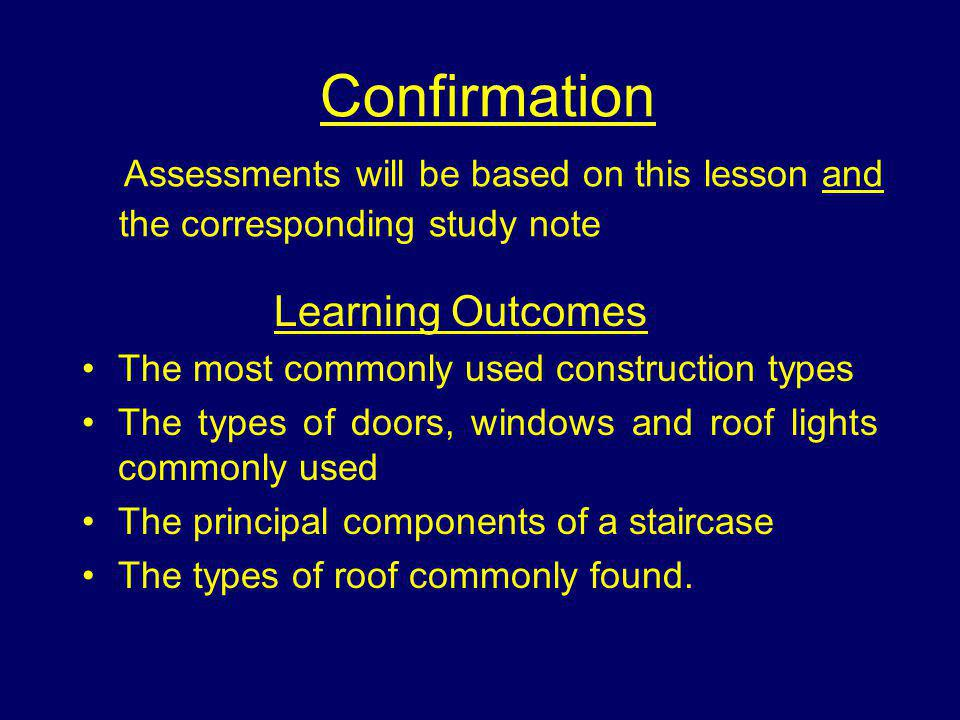 Confirmation Assessments will be based on this lesson and the corresponding study note