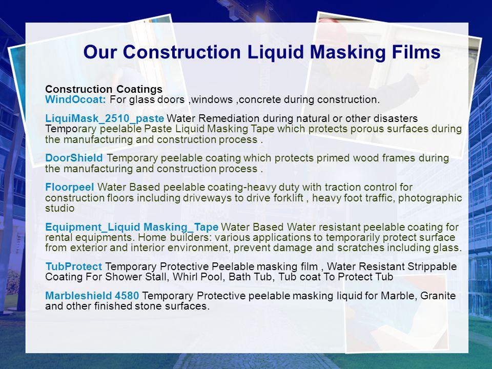 Our Construction Liquid Masking Films