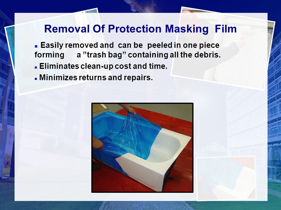 Removal Of Protection Masking Film