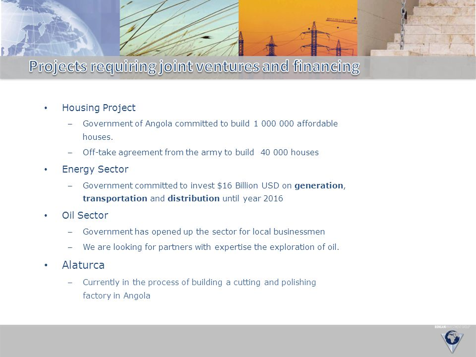 Projects requiring joint ventures and financing