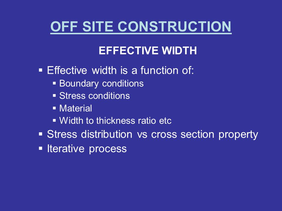 OFF SITE CONSTRUCTION EFFECTIVE WIDTH