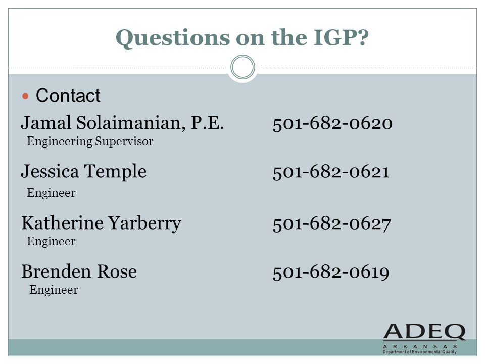 Questions on the IGP Contact Jamal Solaimanian, P.E. 501-682-0620