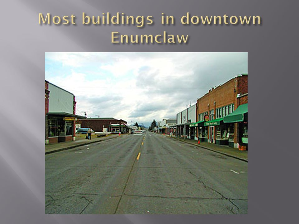 Most buildings in downtown Enumclaw