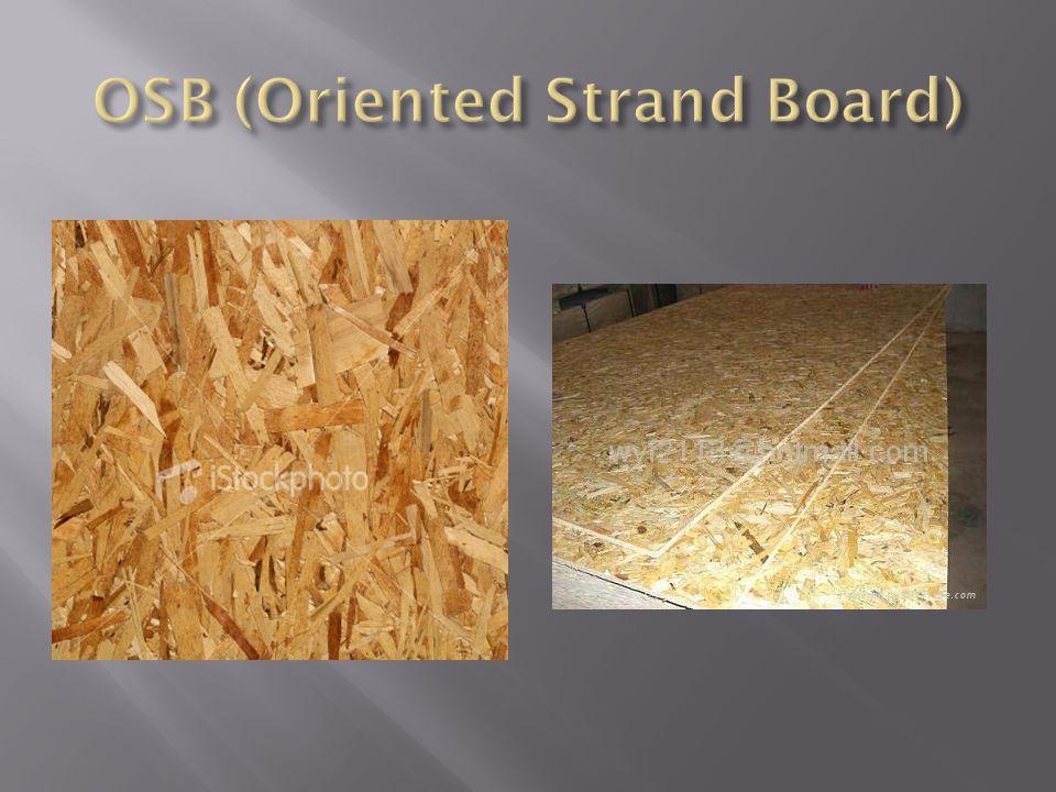 OSB (Oriented Strand Board)
