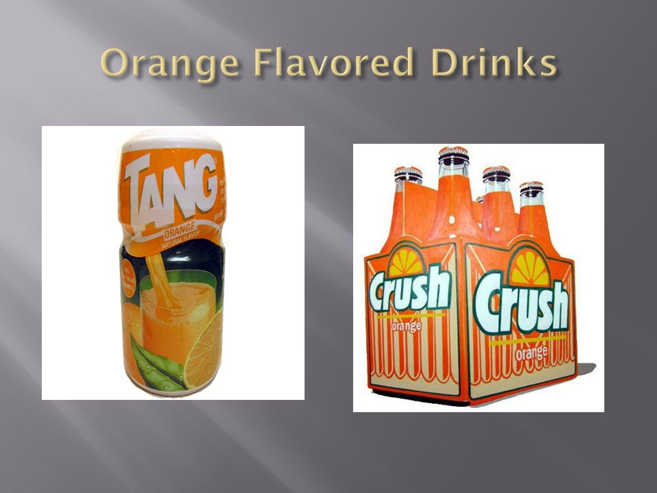Orange Flavored Drinks