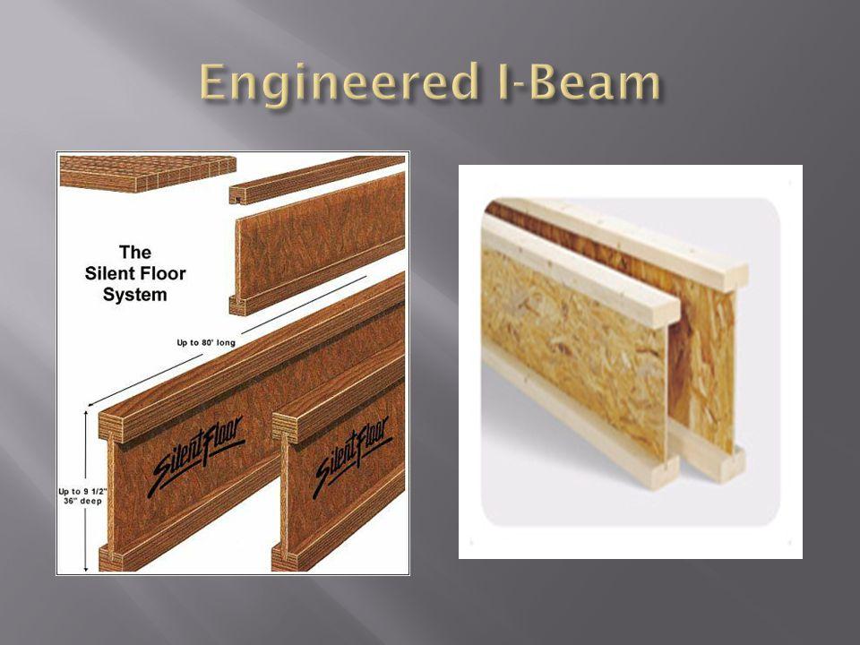 Engineered I-Beam