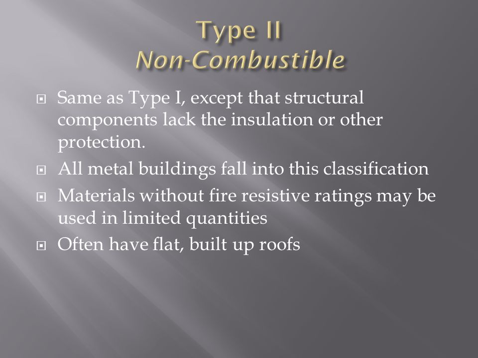 Type II Non-Combustible