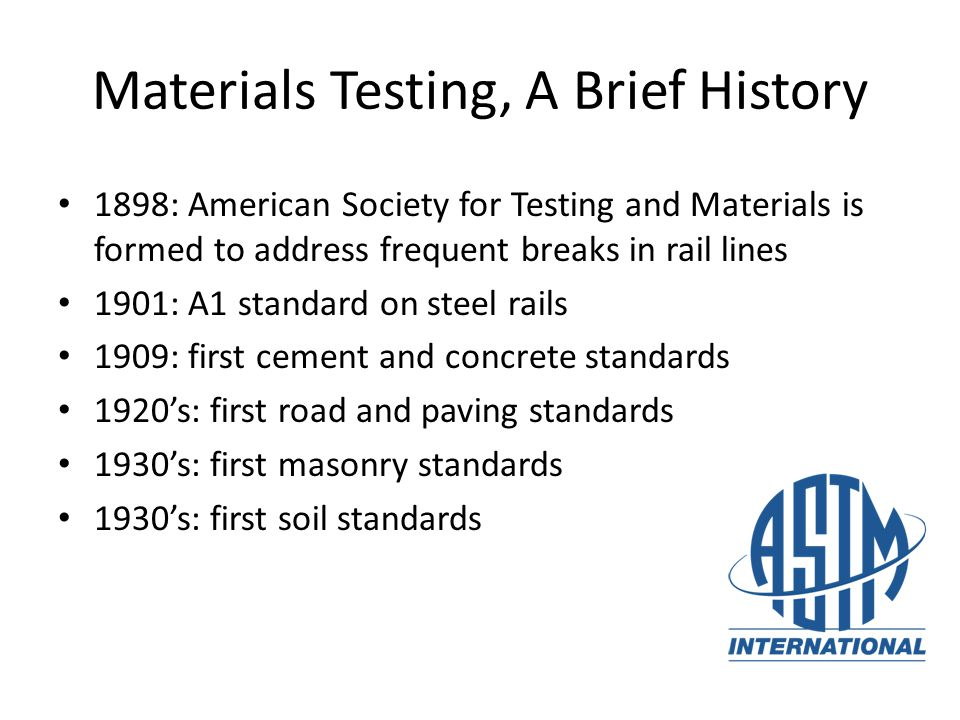 Materials Testing, A Brief History