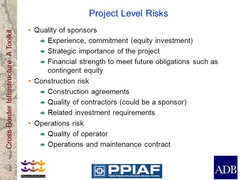 Project Level Risks Quality of sponsors