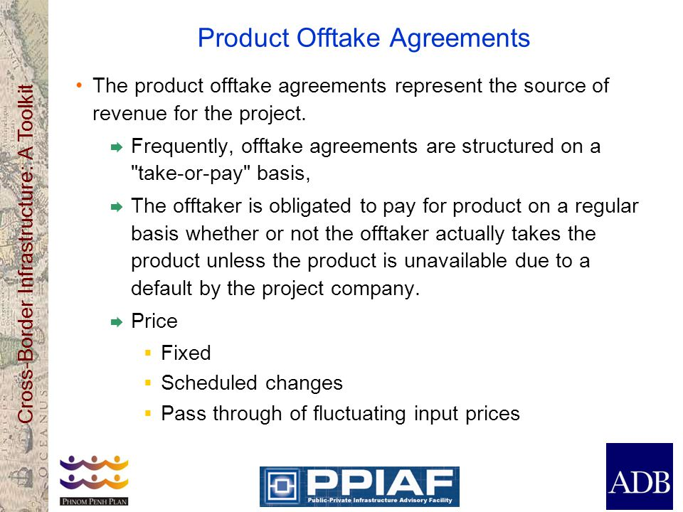 Product Offtake Agreements