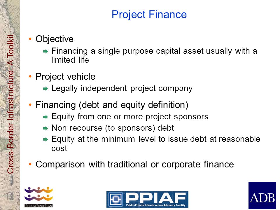 Project Finance Objective Project vehicle