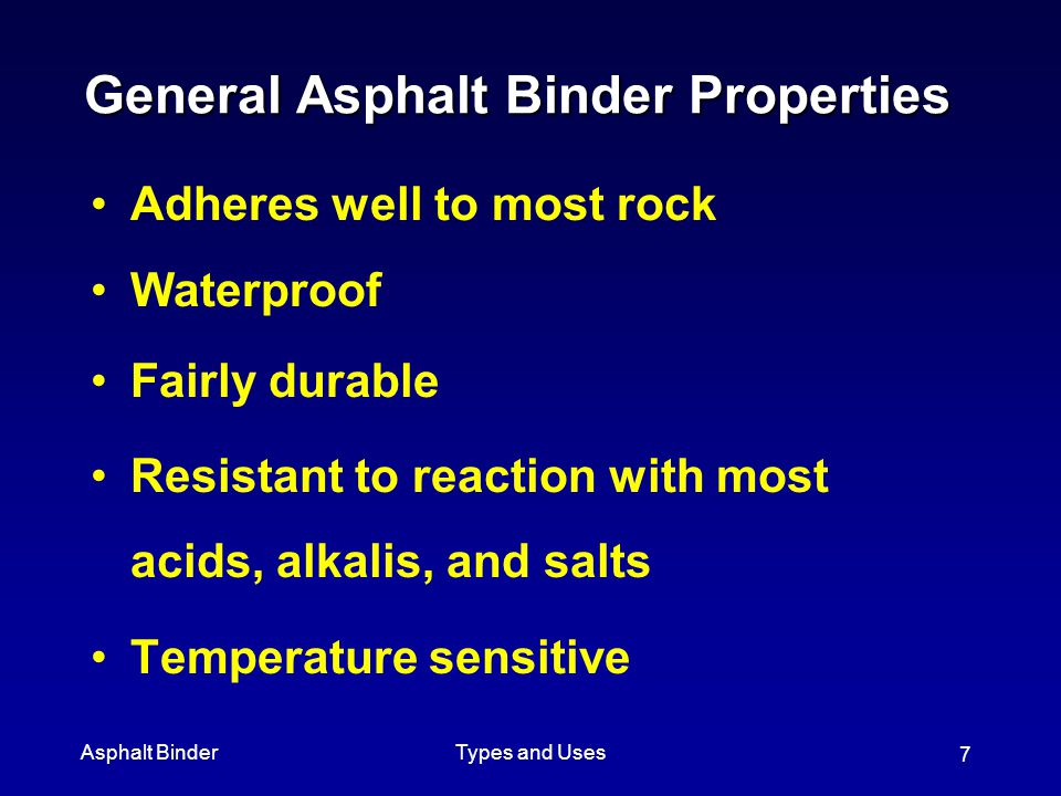 General Asphalt Binder Properties