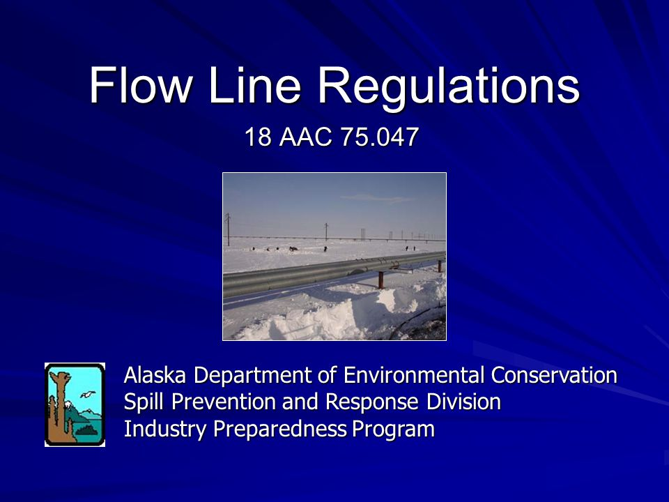 Flow Line Regulations 18 AAC 75.047