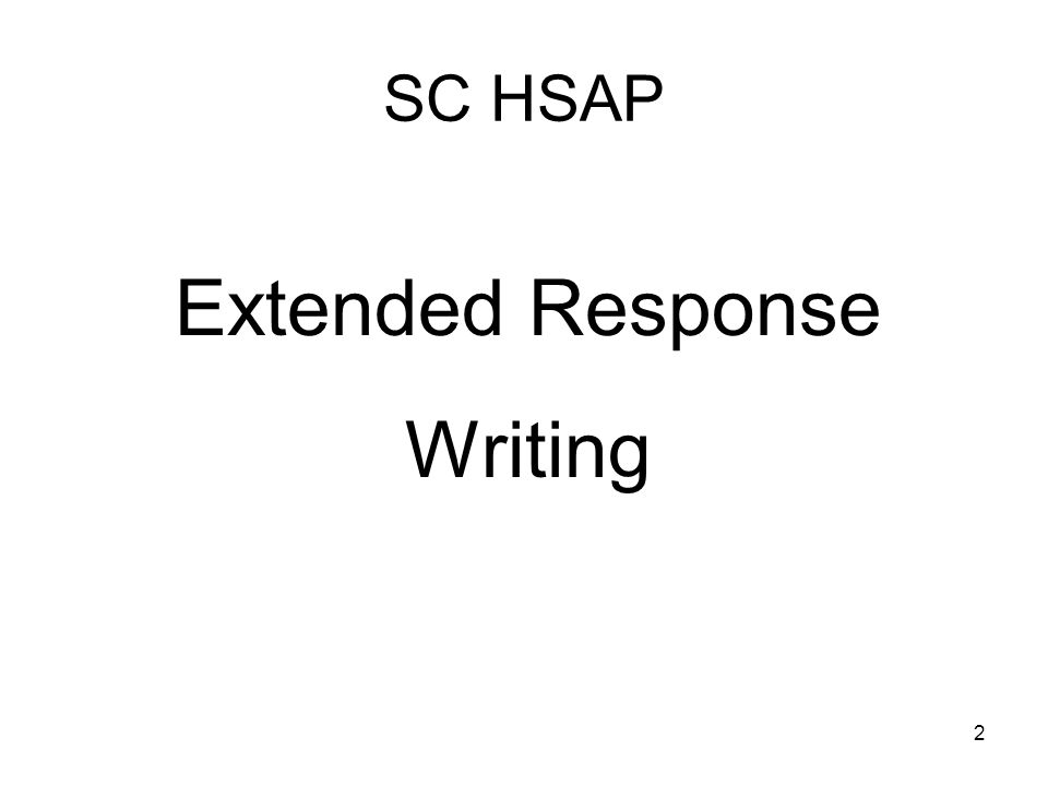 SC HSAP Extended Response Writing