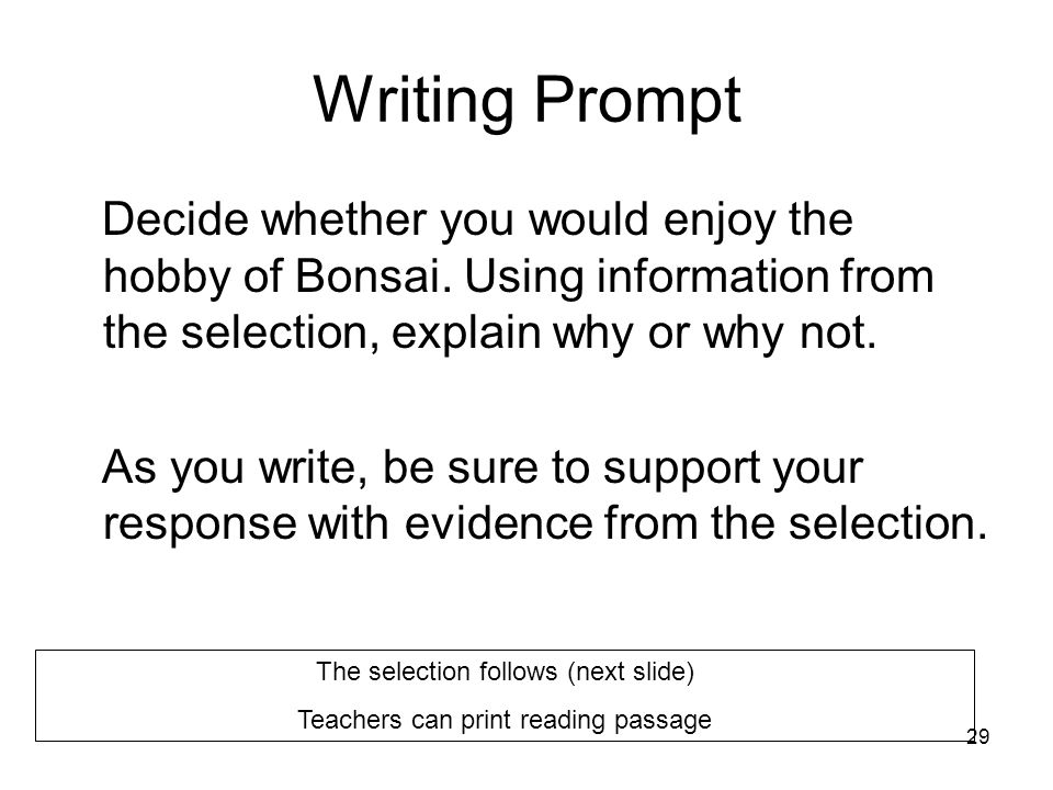 Writing Prompt Decide whether you would enjoy the hobby of Bonsai. Using information from the selection, explain why or why not.