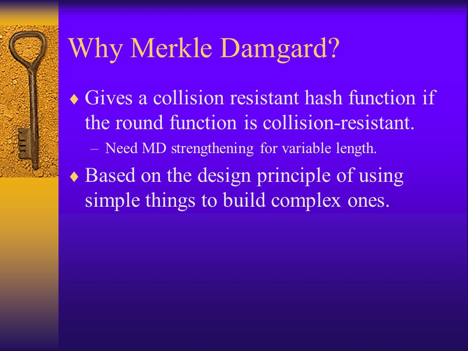 Why Merkle Damgard Gives a collision resistant hash function if the round function is collision-resistant.