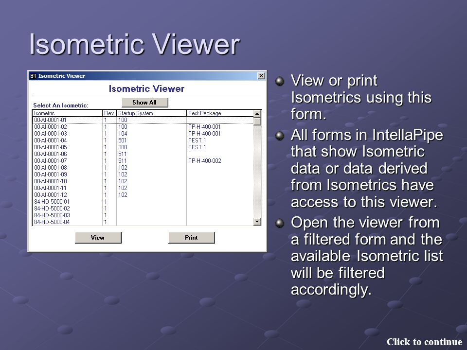 Isometric Viewer View or print Isometrics using this form.