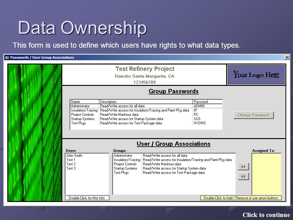 Data Ownership This form is used to define which users have rights to what data types.