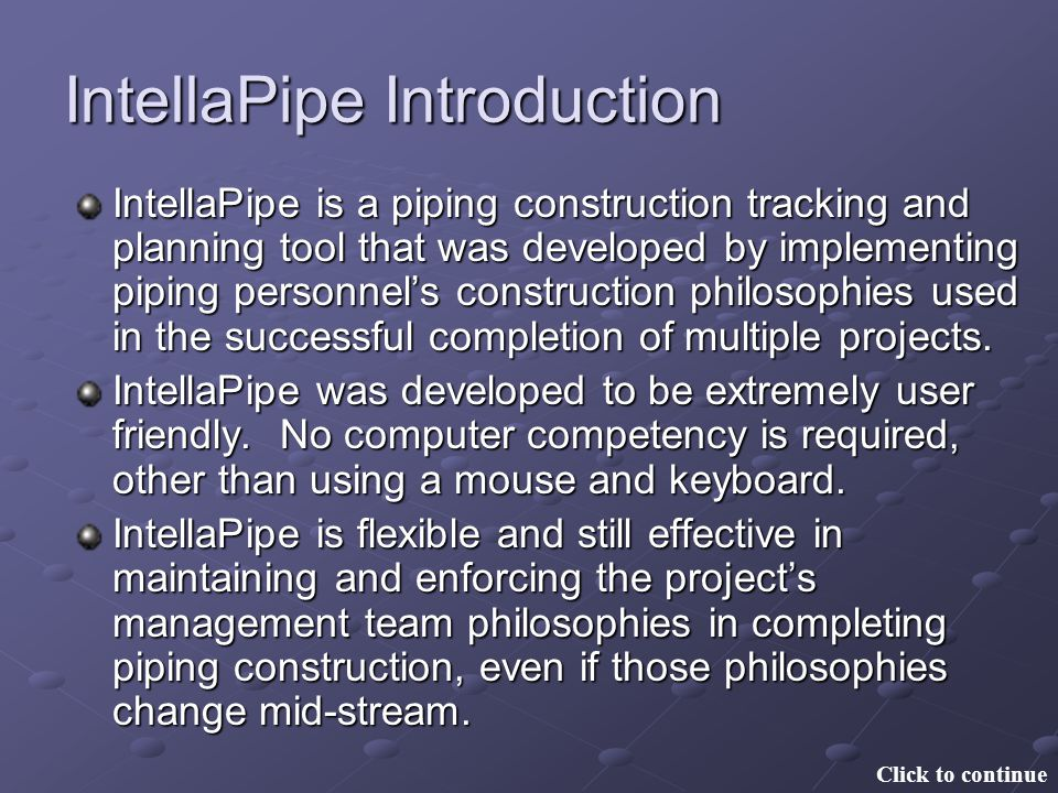 IntellaPipe Introduction