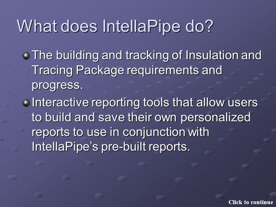 What does IntellaPipe do