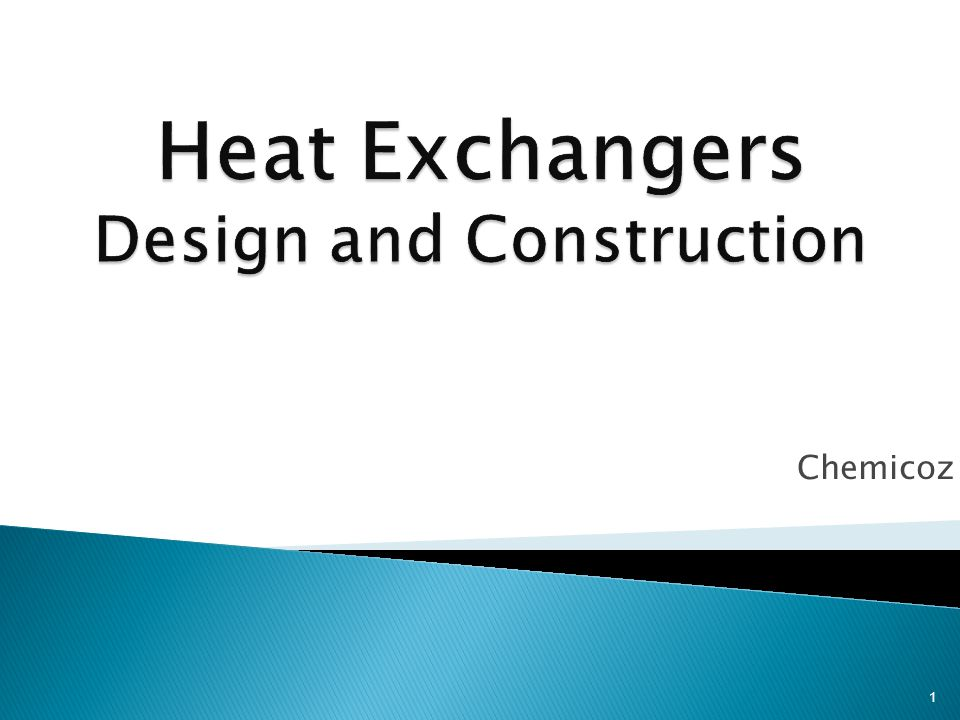 Heat Exchangers Design and Construction