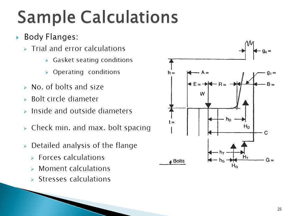 Sample Calculations Body Flanges: Trial and error calculations