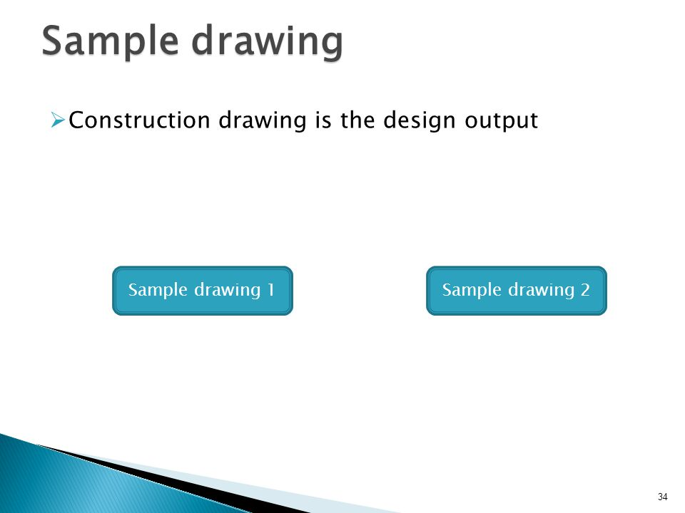 Sample drawing Construction drawing is the design output