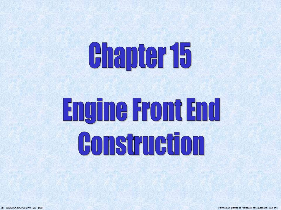 Chapter 15 Engine Front End Construction