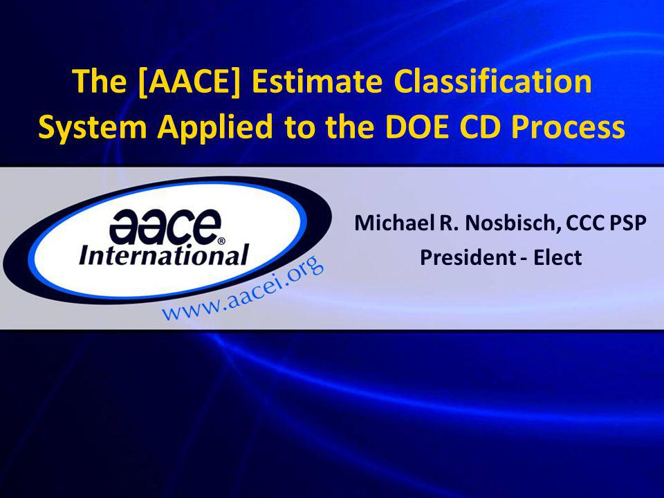 Michael R. Nosbisch, CCC PSP President - Elect