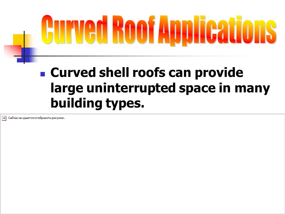Curved Roof Applications