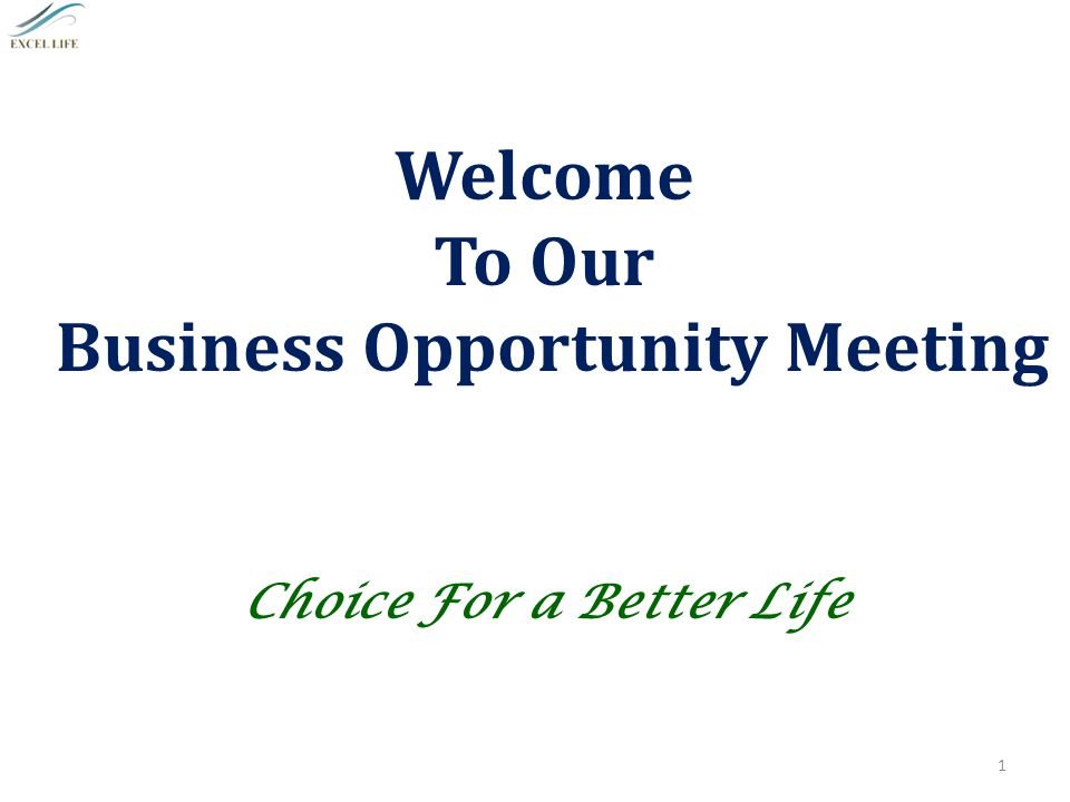 Business Opportunity Meeting Choice For a Better Life