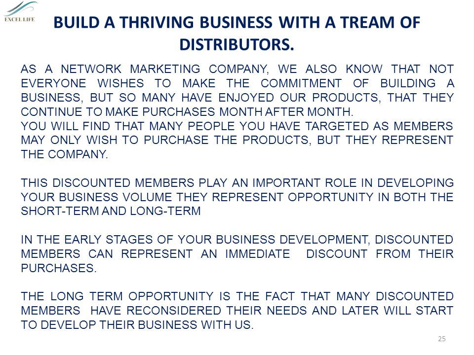 BUILD A THRIVING BUSINESS WITH A TREAM OF DISTRIBUTORS.