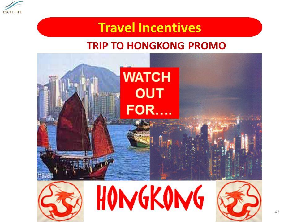 Travel Incentives TRIP TO HONGKONG PROMO