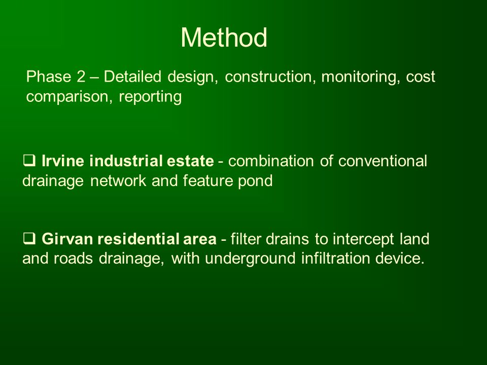 Method Phase 2 – Detailed design, construction, monitoring, cost comparison, reporting.