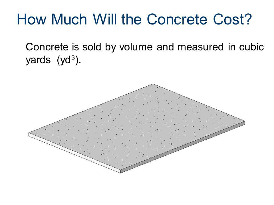 How Much Will the Concrete Cost