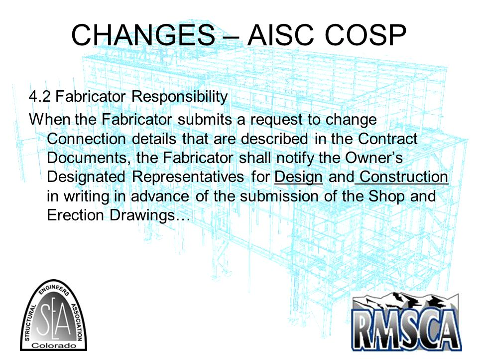 CHANGES – AISC COSP 4.2 Fabricator Responsibility